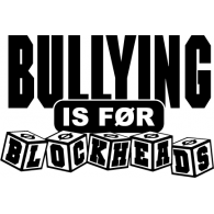 Bullying is for Blockheads logo vector logo